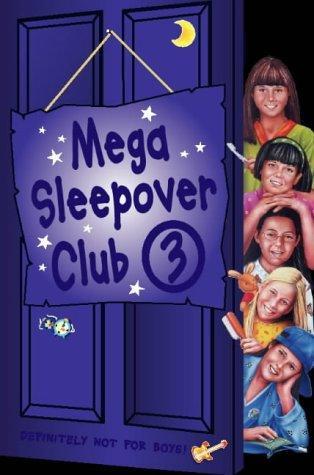 Mega Sleepover Club 3