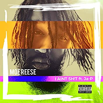 I Ain't SH!t (feat. Ja-P)
