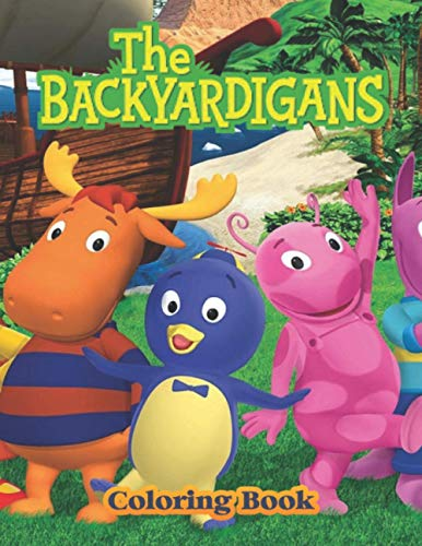 The Backyardigans Coloring Book: JUMBO Coloring Book For Kids   Ages 2-13+ The Backyardigans Colouring Book Gift For Children