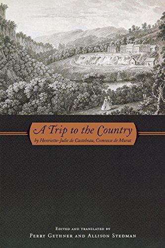 A Trip to the Country: by Henriette-Julie de Castelnau, Comtesse de Murat (Series in Fairy-Tale Studies)