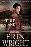 Fire and Love: A Western Fireman Romance Novel (Firefighters of Long Valley Book 3) (English Edition)