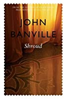 Shroud (Cleave Trilogy) by John Banville(2003-07-04)