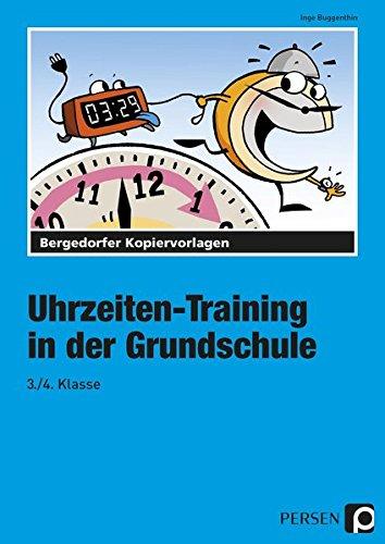 Uhrzeiten-Training in der Grundschule 3./4. Klasse