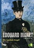Manet une inquietante étrangeté - Exposition Musée d'Orsay