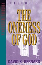 Oneness of God (Pentecostal Theology Book 1)