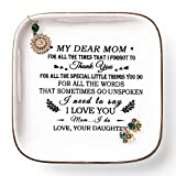 PUDDING CABIN Gifts for Mom Birthday From Daughter, Daughter to Mother Gift, Mom Ring Dish With Saying ' MY Dear Mom.Thank you! For All The Special Little Things You Do, I Need to Say I Love You'