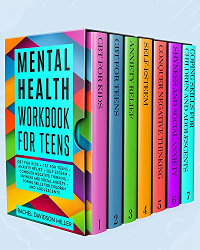 Mental Health Workbook for Teens: CBT for Kids + CBT for Teens + Anxiety Relief + Self-Esteem + Conquer Negative Thinking + Shyness and Social Anxiety ... Children and Adolescents. (English Edition)