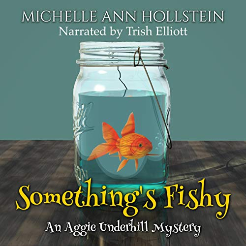Something's Fishy (A Quirky, Comical Adventure) audiobook cover art