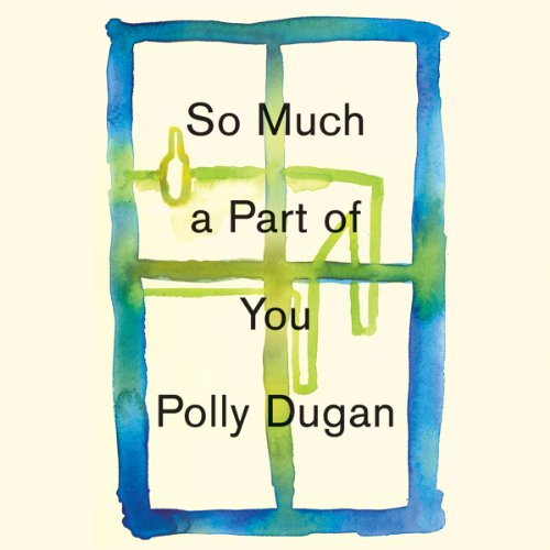 So Much a Part of You audiobook cover art