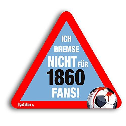 Kfz-Aufkleber Ich Bremse Nicht für 1860-Fans   Für mehr Spaß im Verkehr für alle FC Bayern-, Ingolstadt-, Augsburg & Fußball-Fans   Vereinsaufkleber - PKW Auto Kfz Aufkleber