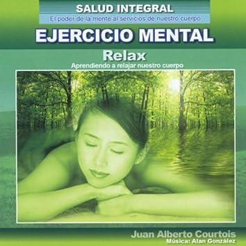 Aprendiendo a Relajar Nuestro Cuerpo (Relax) [Salud Integral]