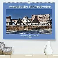 Westerholter Dorfansichten (Premium, hochwertiger DIN A2 Wandkalender 2022, Kunstdruck in Hochglanz): Traumhaft schoene Fotos aus dem Alten Dorf! (Monatskalender, 14 Seiten )