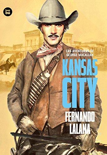 Las aventuras de George Macallan. Kansas City (Exit)