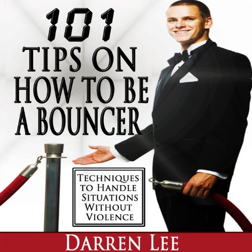101 Tips on How to Be a Bouncer audiobook cover art