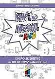 PHP und MySQL für Kids (mitp für Kids) (German Edition)