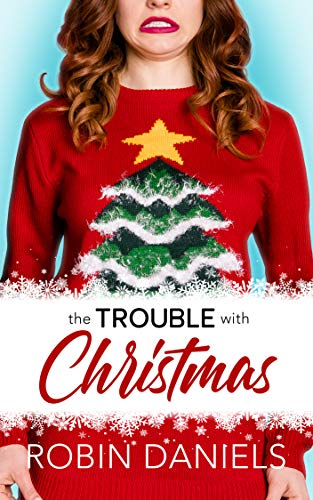 Book Cover for The Trouble with Christmas