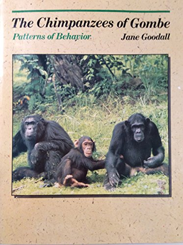 Cover of The Chimpanzees of Gombe: Patterns of Behavior