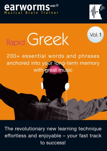 Rapid Greek: v. 1: 200+ Essential Words and Phrases Anchored into Your Long Term Memory with Great Music (Musical Brain Trainer)