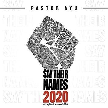#SayTheirNames2020 Tribute Album