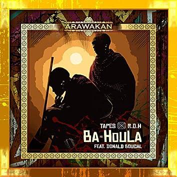 Ba Houla (feat. Donald Boucal)