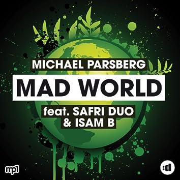 Mad World (feat. Safri Duo & Isam B)