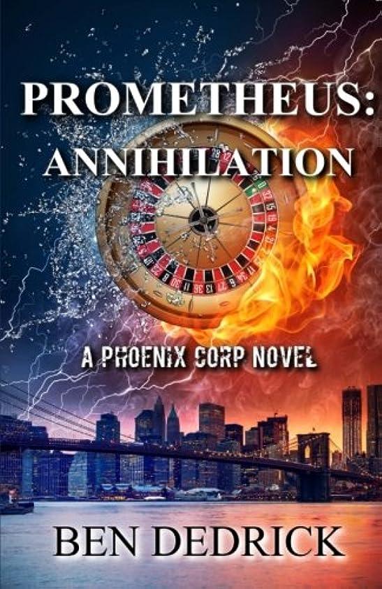 クリップ蝶排他的アーサーPrometheus: Annihilation: A Phoenix Corps Novel
