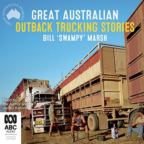 Great Australian Outback Trucking Stories cover art