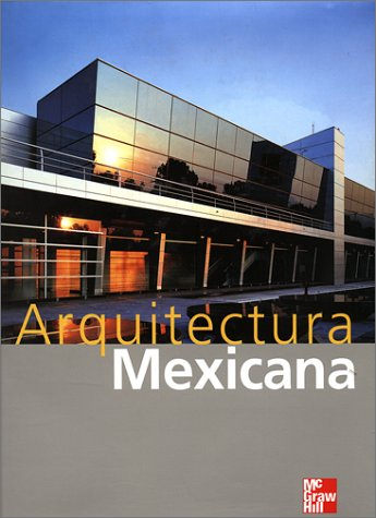 Arquitectura Mexicana Proyecto 2000 Mexican Architectures