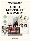 Sous les toits de Paris: LES INSPIRATIONS DÉCO D'INES ET MARIN
