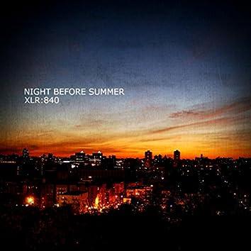 Night Before Summer