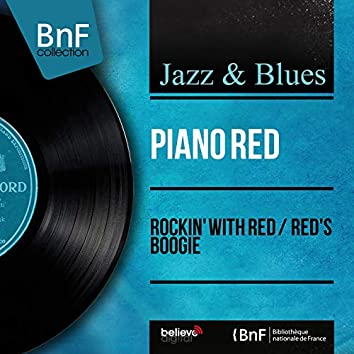Rockin' with Red / Red's Boogie (Mono Version)