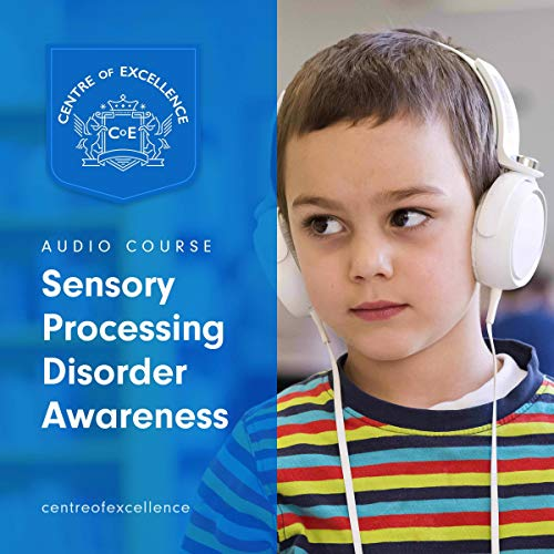 Sensory Processing Disorder Awareness  By  cover art