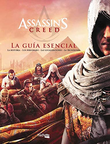 Assassin's Creed: La guía esencial (Hachette Heroes - Assassin'S Creed - Especializados)