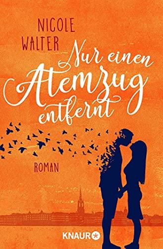 Buchseite und Rezensionen zu 'Nur einen Atemzug entfernt: Roman' von Nicole Walter