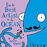 I'm the Best Artist in the Ocean - book cover