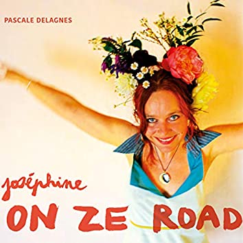 Joséphine On Ze Road