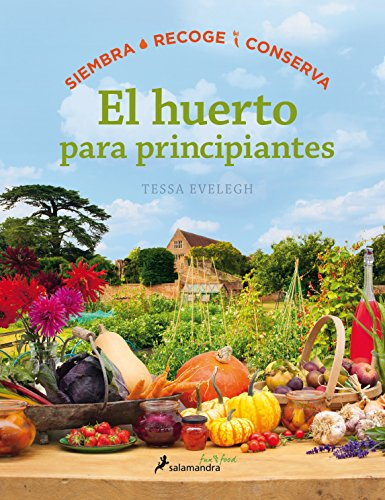 EL HUERTO ECOLOGICO (Sfun&Food) (Salamandra fun&food)