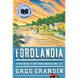 Fordlandia: The Rise and Fall of Henry Ford's Forgotten Jungle City (English Edition)