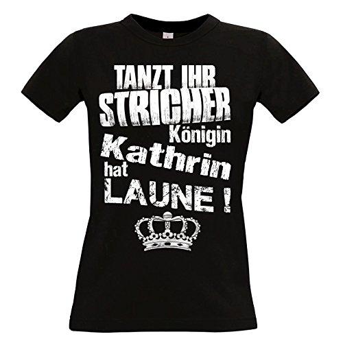 Damen T-Shirt schwarz Modell: Tanzt Ihr Stricher - Königin