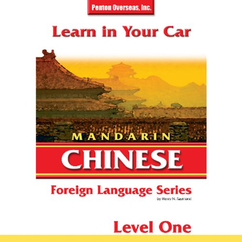 Learn in Your Car: Mandarin Chinese, Level 1                   By:                                                                                                                                 Henry N. Raymond                               Narrated by:                                                                                                                                 uncredited                      Length: 3 hrs and 34 mins     Not rated yet     Overall 0.0