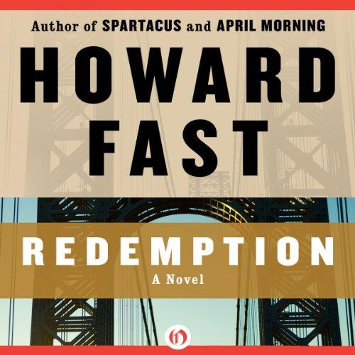 Redemption                   Autor:                                                                                                                                 Howard Fast                               Sprecher:                                                                                                                                 Christopher Kipiniak                      Spieldauer: 7 Std. und 47 Min.     Noch nicht bewertet     Gesamt 0,0