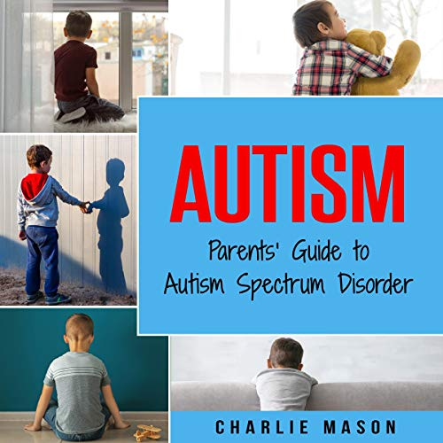 『Autism: Parents' Guide to Autism Spectrum Disorder』のカバーアート