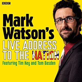 Mark Watson's Live Address to the Nation (Complete)                   De :                                                                                                                                 Mark Watson                               Lu par :                                                                                                                                 Mark Watson                      Durée : 2 h et 48 min     Pas de notations     Global 0,0
