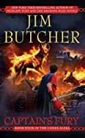 Captain's Fury (Codex Alera, Book 4) by Jim Butcher(2008-11-25)