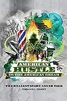 American Hustle...To The American Dream