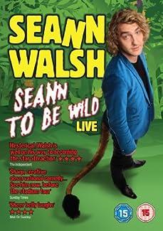 Seann Walsh - Seann To Be Wild