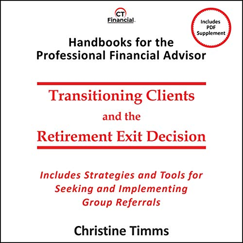 Transitioning Clients and the Retirement Exit Decision cover art