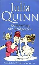 By Julia Quinn Romancing Mr. Bridgerton (Bridgerton 4) [Paperback]