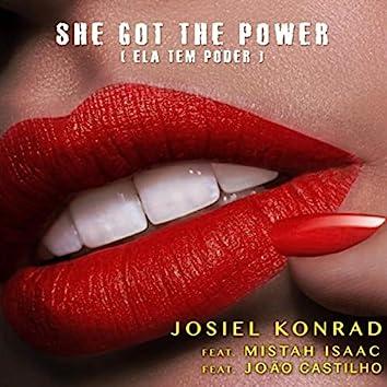 She Got the Power ( Ela Tem Poder ) [feat. João Castilho]