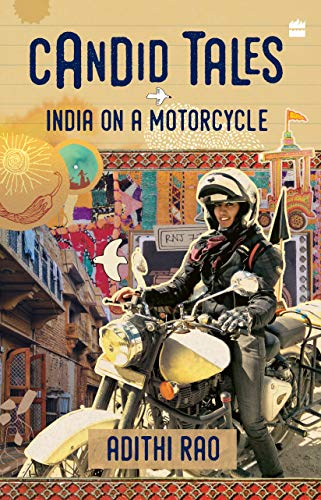 Candid Tales: India on a Motorcycle (English Edition)